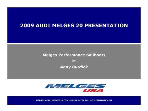 2009 AUDI MELGES 20 PRESENTATION