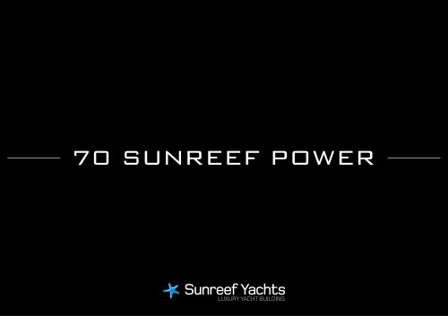 70 Sunreef Power