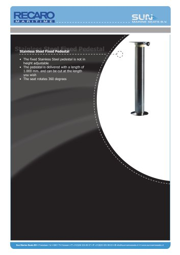 Stainless Steel Fixed Pedestal