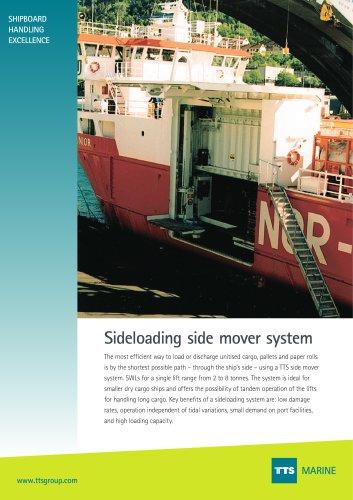 side loading side mover system