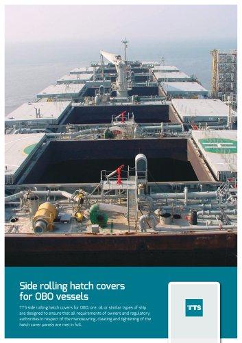 Side rolling hatch coversfor OBO vessels