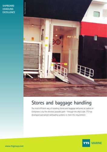 Stores and baggage handling