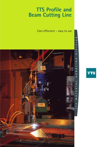 TTS Profile and Beam Cutting Line