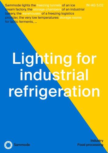 Lighting for industrial refrigeration