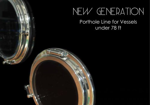 NEW GENERATION LINE FOR VESSELS UNDER 78ft